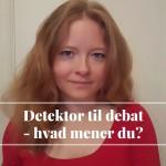 Marie spørger: Kan Detektors fakta debatteres?